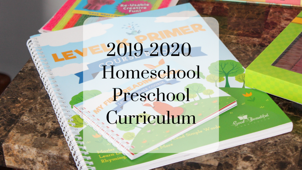 2019-2020 Homeschool Preschool Curriculum